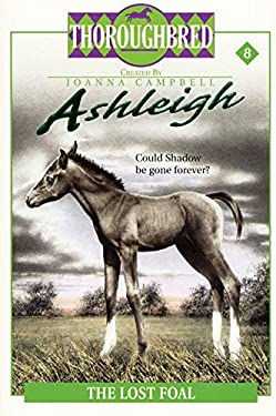 Ashleigh #8: The Lost Foal