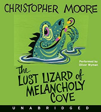 The Lust Lizard of Melancholy Cove 9780061770517