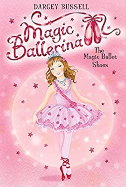 The Magic Ballet Shoes