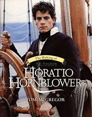 The Making of C S Forester's Horatio Hornblower