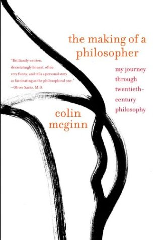 The Making of a Philosopher: My Journey Through Twentieth-Century Philosophy 9780060957605
