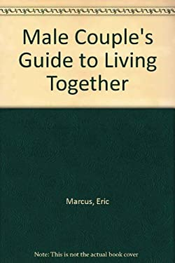 The Male Couple's Guide to Living Together
