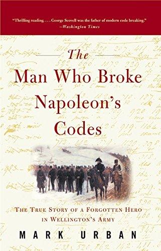 The Man Who Broke Napoleon's Codes