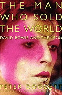 The Man Who Sold the World: David Bowie and the 1970s 9780062024657