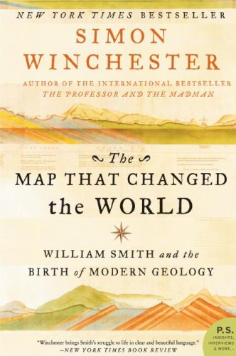 The Map That Changed the World: William Smith and the Birth of Modern Geology 9780061767906