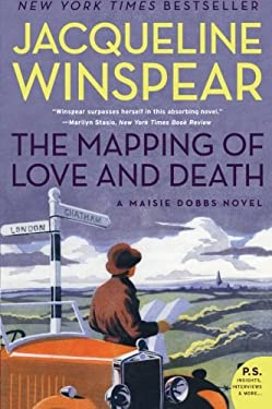 The Mapping of Love and Death: A Maisie Dobbs Novel 9780061727689