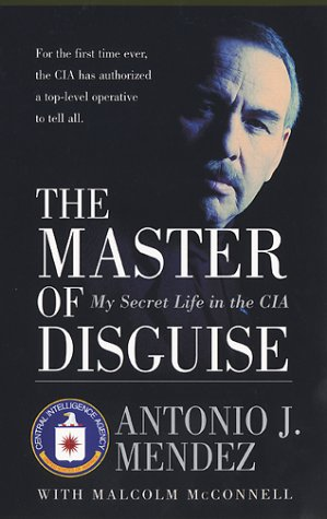 The Master of Disguise: My Secret Life in the CIA 9780060957919