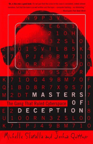 The Masters of Deception: Gang That Ruled Cyberspace, the 9780060926946