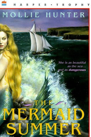 The Mermaid Summer by Mollie Hunter