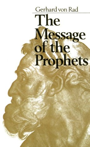 The Message of the Prophets 9780060689292