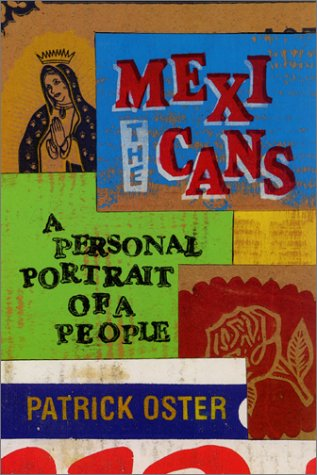 The Mexicans: A Personal Portrait of a People 9780060011307