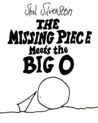 The Missing Piece Meets the Big O 9780060256579