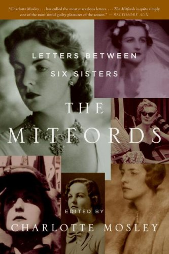 The Mitfords: Letters Between Six Sisters 9780061375408