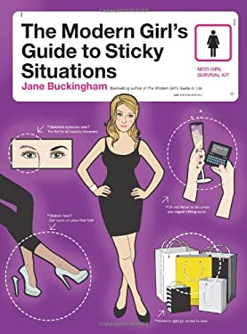 The Modern Girl's Guide to Sticky Situations 9780061776359