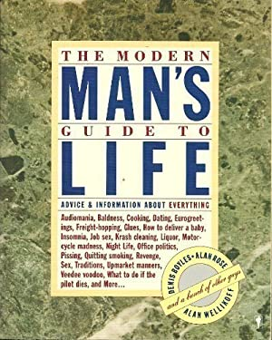 The Modern Man's Guide to Life