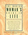 The Modern Woman's Guide to Life