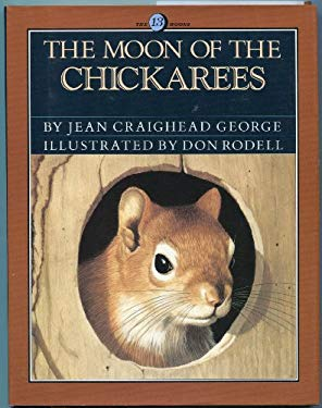 The Moon of the Chickarees