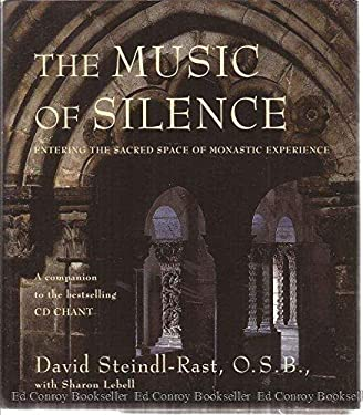 The Music of Silence: Entering the Sacred Space of Monastic Experience