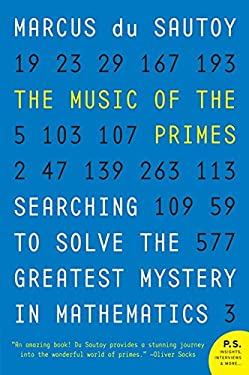 The Music of the Primes: Searching to Solve the Greatest Mystery in Mathematics 9780062064011