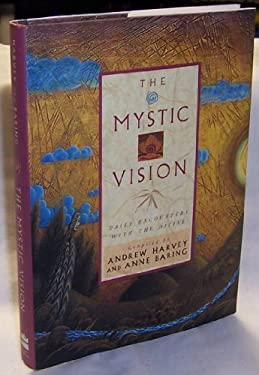 The Mystic Vision, Daily Encounters with the Divine