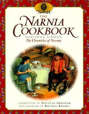 The Narnia Cookbook: Foods from C.S. Lewis's the Chronicles of Narnia