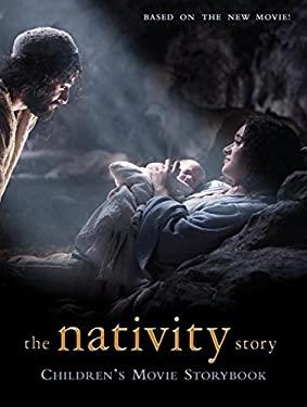 The Nativity Story: Children's Movie Storybook
