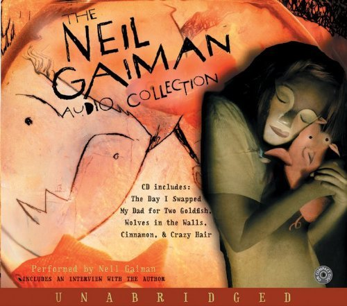 The Neil Gaiman Audio Collection CD: The Neil Gaiman Audio Collection CD 9780060732981