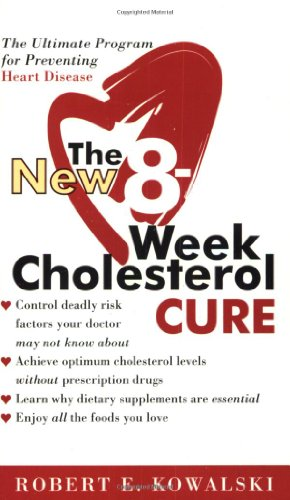 The New 8-Week Cholesterol Cure 9780060564605