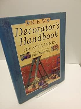 The New Decorator's Handbook