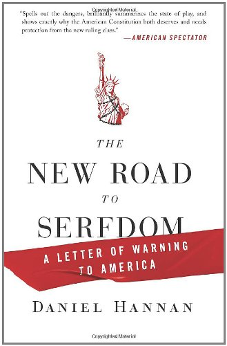 The New Road to Serfdom: A Letter of Warning to America 9780061956942