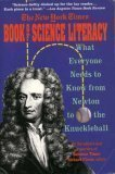 The New York Times Book of Science Literacy: What Everyone Needs to Know from Newton to the Knuckleball 9780060974558
