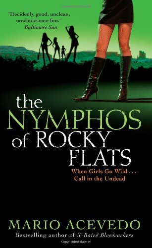 The Nymphos of Rocky Flats 9780061438882