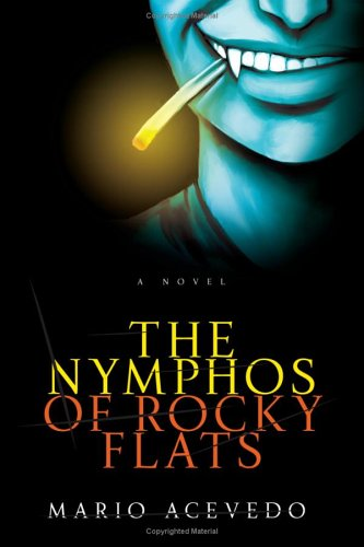 The Nymphos of Rocky Flats 9780060833268