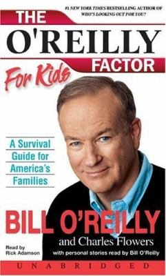 The O'Reilly Factor for Kids: The O'Reilly Factor for Kids