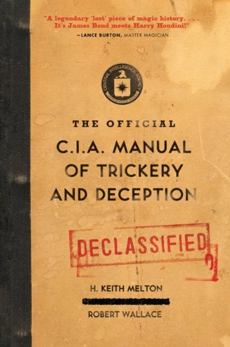 The Official CIA Manual of Trickery and Deception 9780061725906