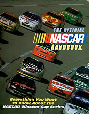 The Official NASCAR Handbook: Everything You Want to Know about the NASCAR Winston Cup Series