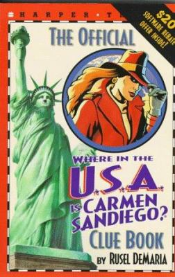 The Official Where in the USA is Carmen Sandiego? Clue Book