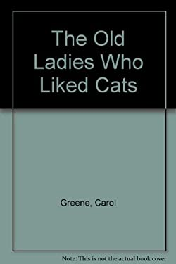 The Old Ladies Who Liked Cats