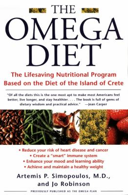 The Omega Diet: The Lifesaving Nutritional Program Based on the Diet of the Island of Crete 9780060930233