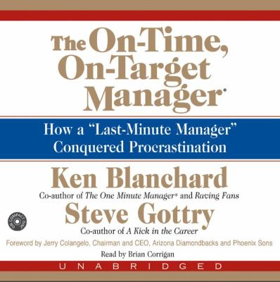 The On-Time, On-Target Manager CD: The On-Time, On-Target Manager CD 9780060584825