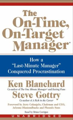 The On-Time, On-Target Manager: The On-Time, On-Target Manager
