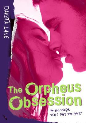 The Orpheus Obsession