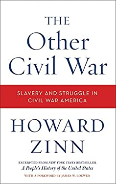 The Other Civil War: Slavery and Struggle in Civil War America 9780062079008
