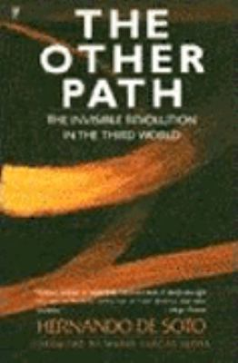The Other Path: The Invisible Revolution in the Third World