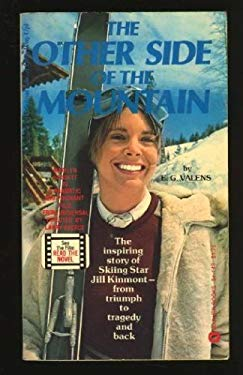 The Other Side of the Mountain: The Story of Jill Kinmont