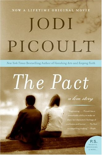 The Pact: A Love Story 9780060858803