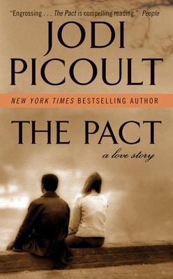 The Pact: A Love Story 9780061150142