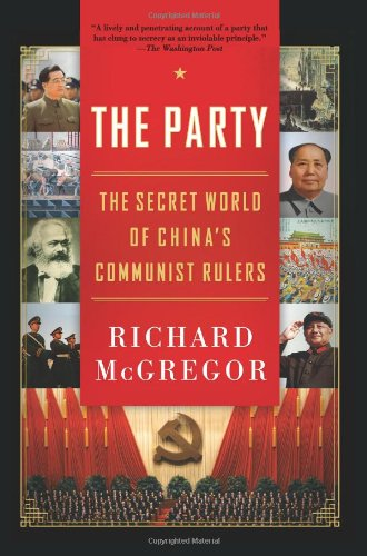 The Party: The Secret World of China's Communist Rulers 9780061708763