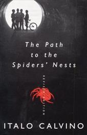 The Path to the Spiders' Nests: Revised Edition 189192
