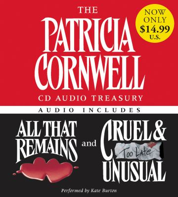 The Patricia Cornwell Treasury: All That Remains/Cruel & Unusual 9780060791216